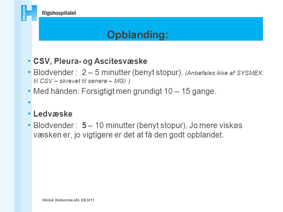 Opblanding: CSV, Pleura- og Ascitesvæske
