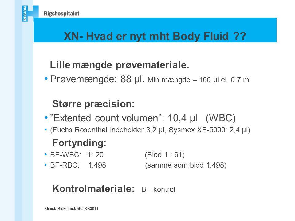 XN- Hvad er nyt mht Body Fluid