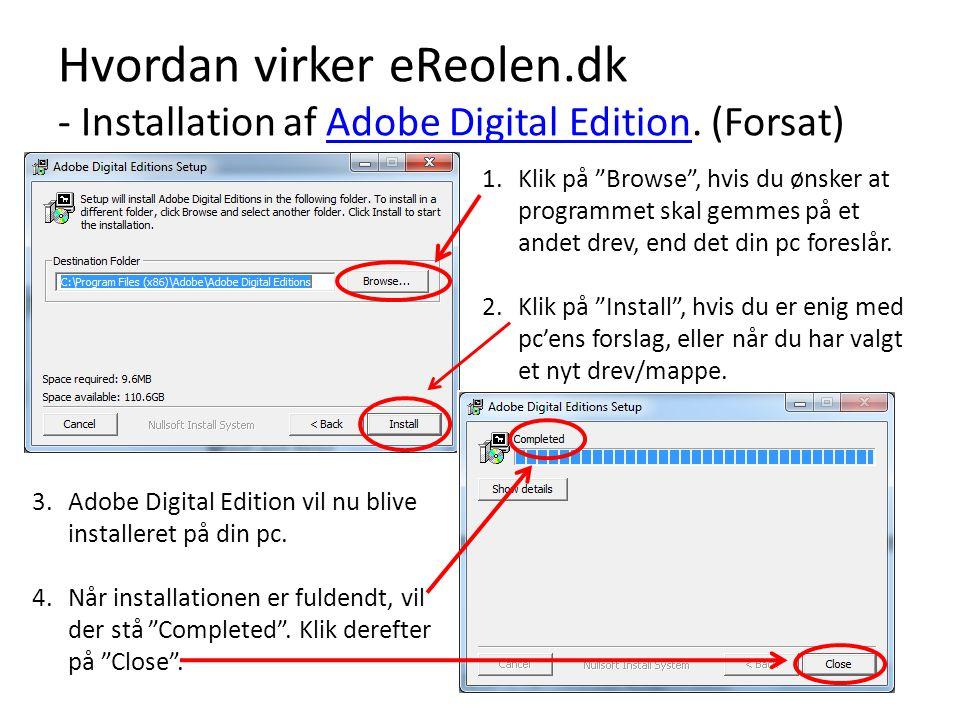 Hvordan virker eReolen. dk - Installation af Adobe Digital Edition