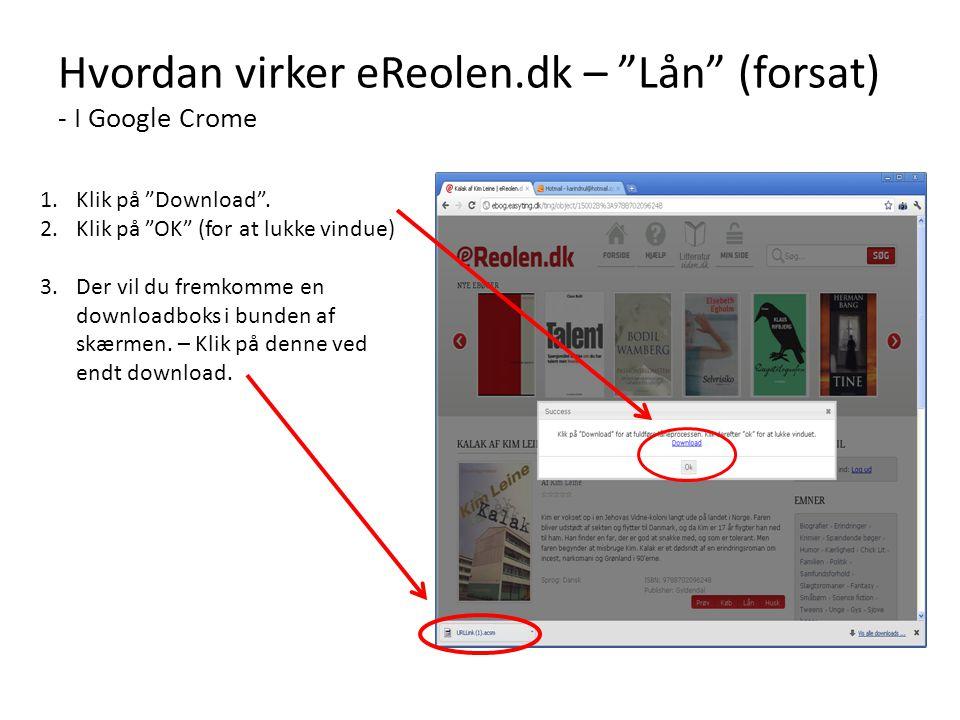 Hvordan virker eReolen.dk – Lån (forsat) - I Google Crome