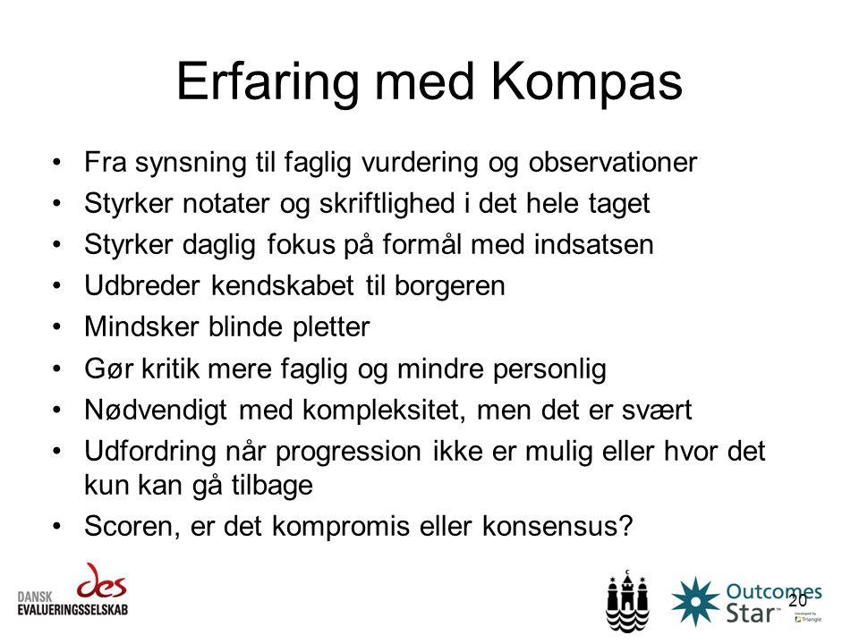 Erfaring med Kompas Fra synsning til faglig vurdering og observationer