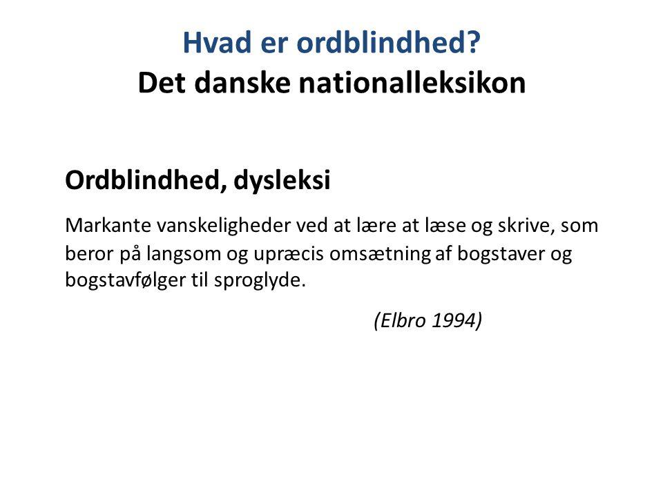 Hvad er ordblindhed Det danske nationalleksikon