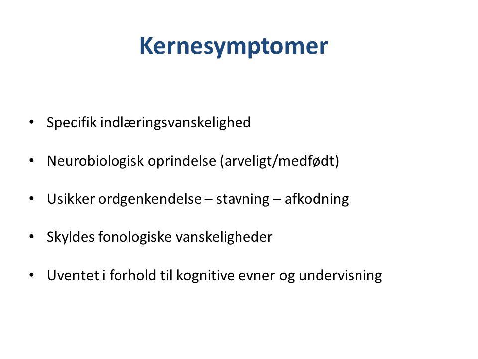Kernesymptomer Specifik indlæringsvanskelighed
