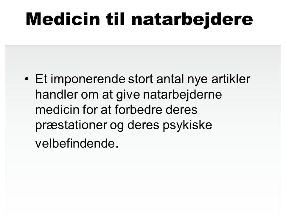 Medicin til natarbejdere