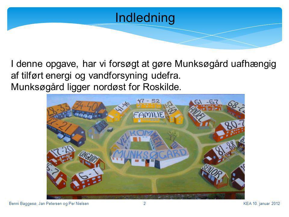 Indledning I denne opgave, har vi forsøgt at gøre Munksøgård uafhængig af tilført energi og vandforsyning udefra.