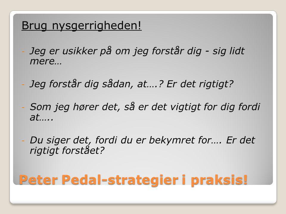 Peter Pedal-strategier i praksis!