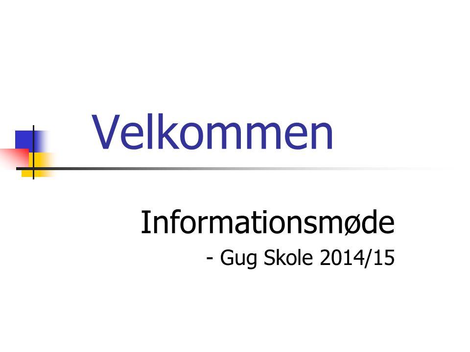 Informationsmøde - Gug Skole 2014/15
