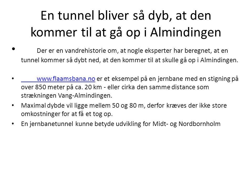 En tunnel bliver så dyb, at den kommer til at gå op i Almindingen