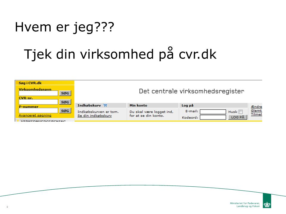 Hvem er jeg Tjek din virksomhed på cvr.dk