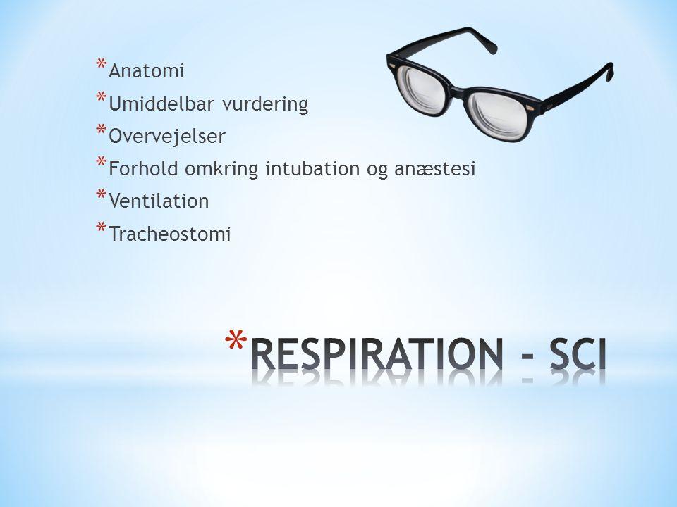 RESPIRATION - SCI Anatomi Umiddelbar vurdering Overvejelser
