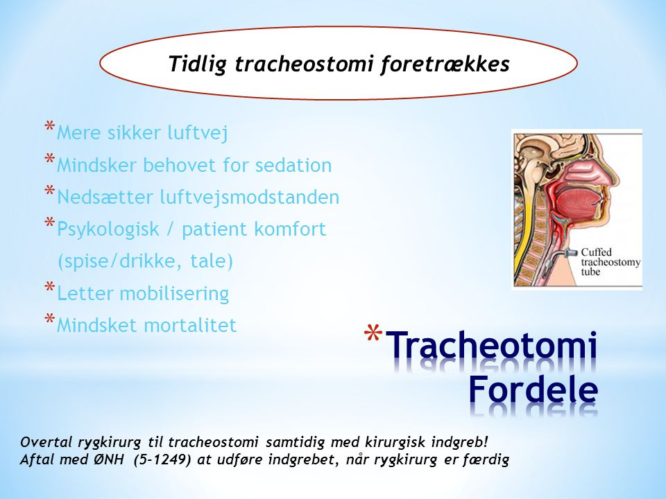Tidlig tracheostomi foretrækkes