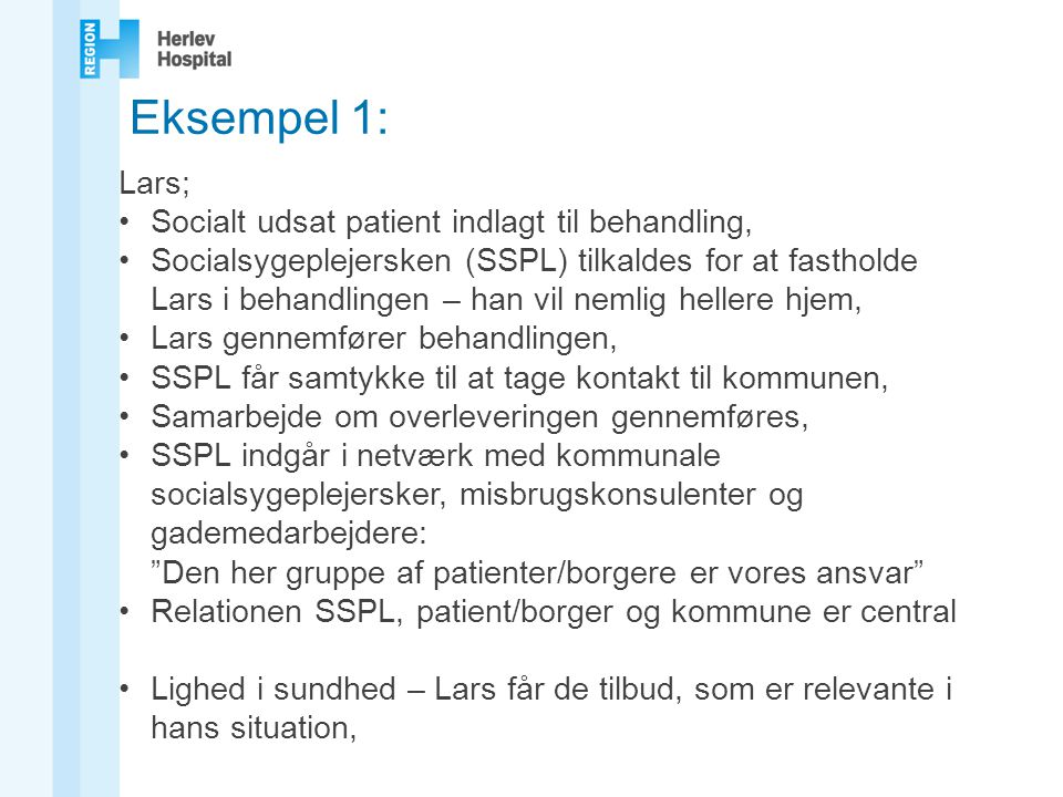Eksempel 1: Lars; Socialt udsat patient indlagt til behandling,