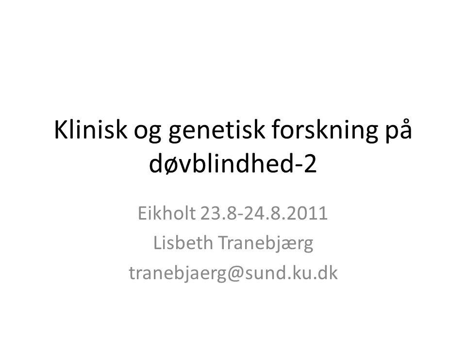 Klinisk og genetisk forskning på døvblindhed-2