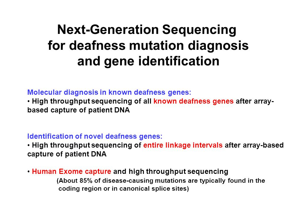 Next-Generation Sequencing for deafness mutation diagnosis