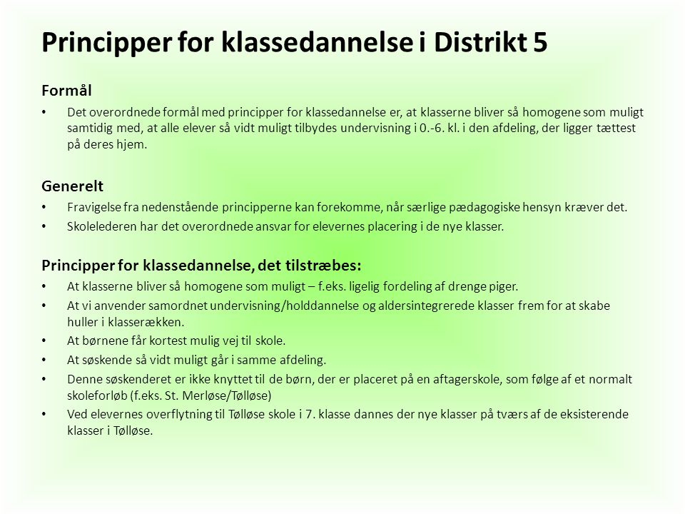 Principper for klassedannelse i Distrikt 5