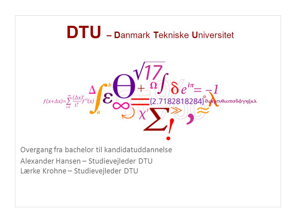 DTU – Danmark Tekniske Universitet