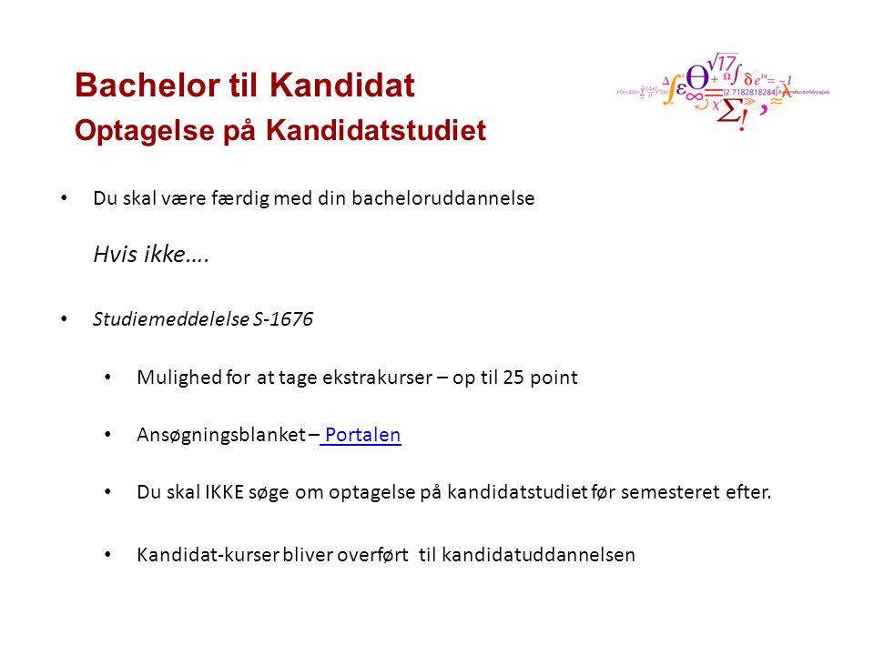 Bachelor til Kandidat Optagelse på Kandidatstudiet