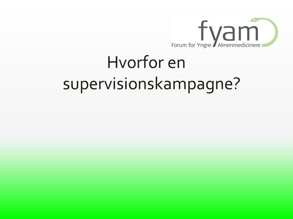 Hvorfor en supervisionskampagne