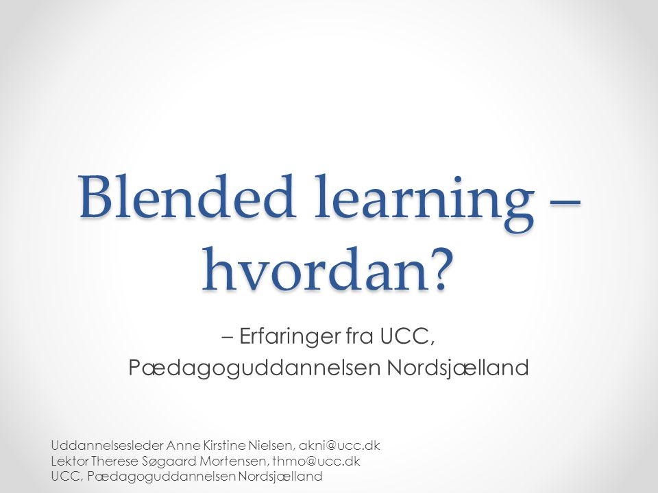 Blended learning – hvordan