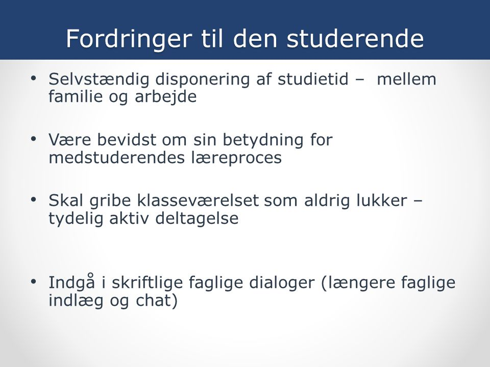 Fordringer til den studerende