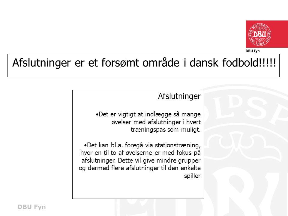 Afslutninger er et forsømt område i dansk fodbold!!!!!