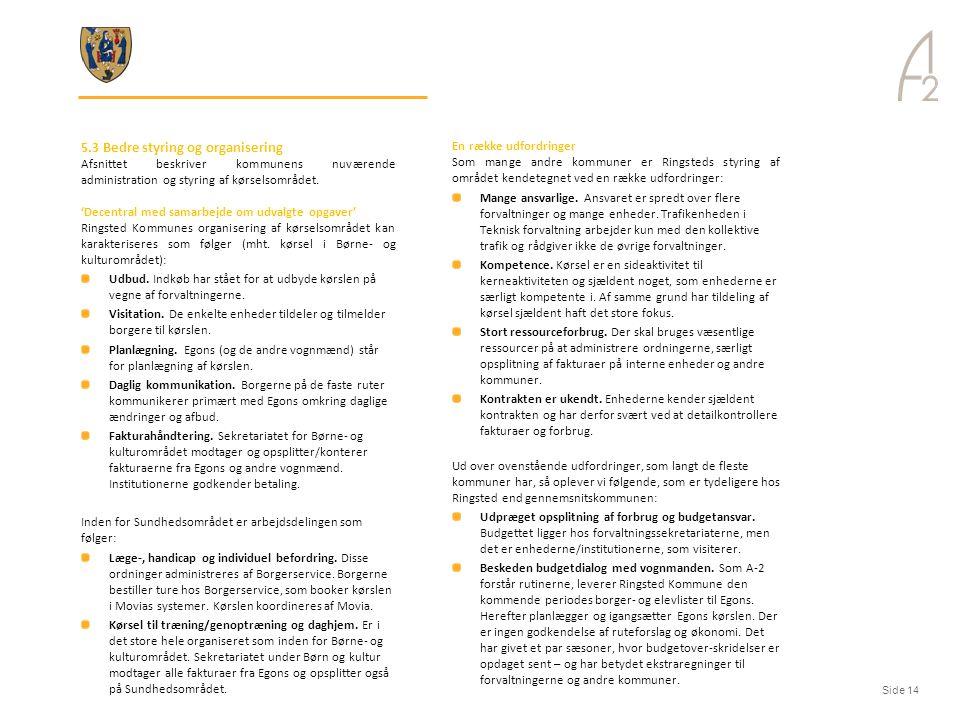 5.3 Bedre styring og organisering