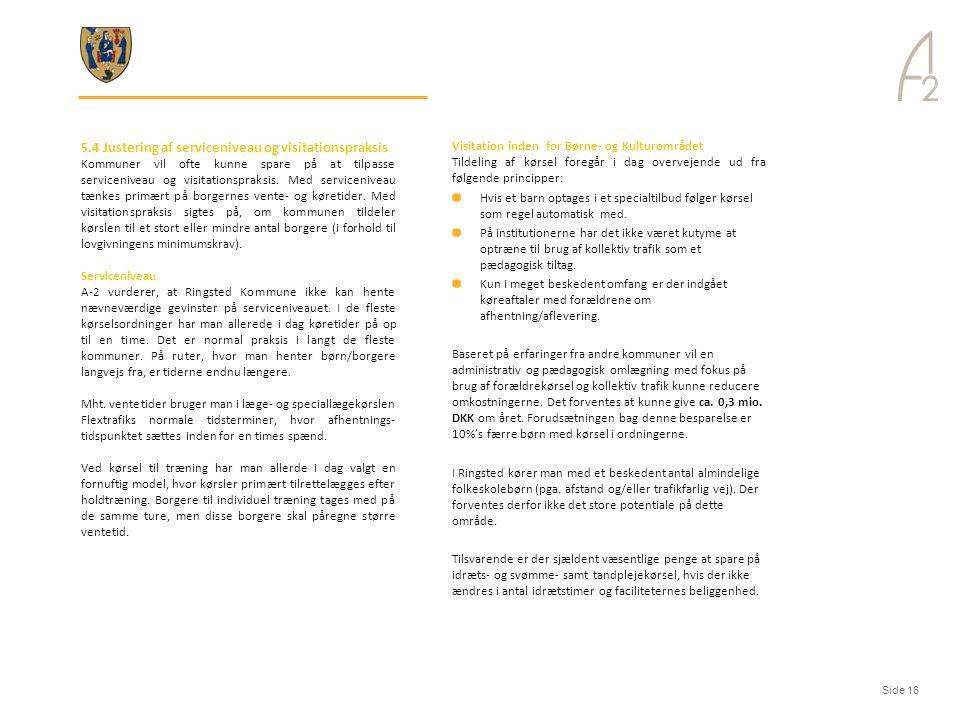 5.4 Justering af serviceniveau og visitationspraksis