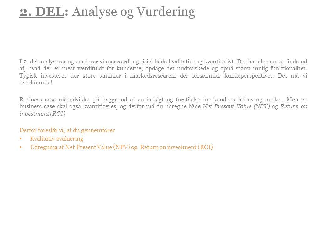 2. DEL: Analyse og Vurdering