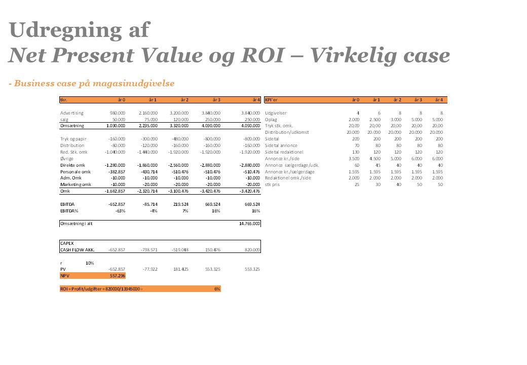 Net Present Value og ROI – Virkelig case