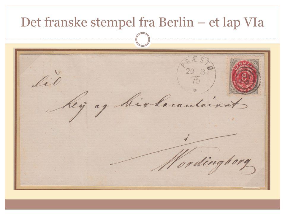 Det franske stempel fra Berlin – et lap VIa