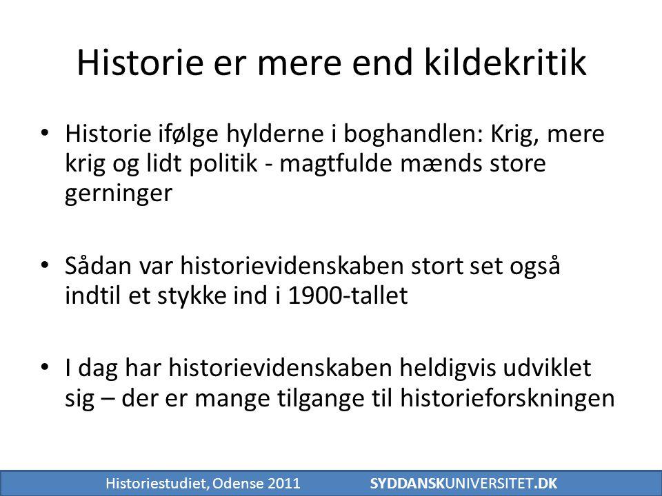 Historie er mere end kildekritik