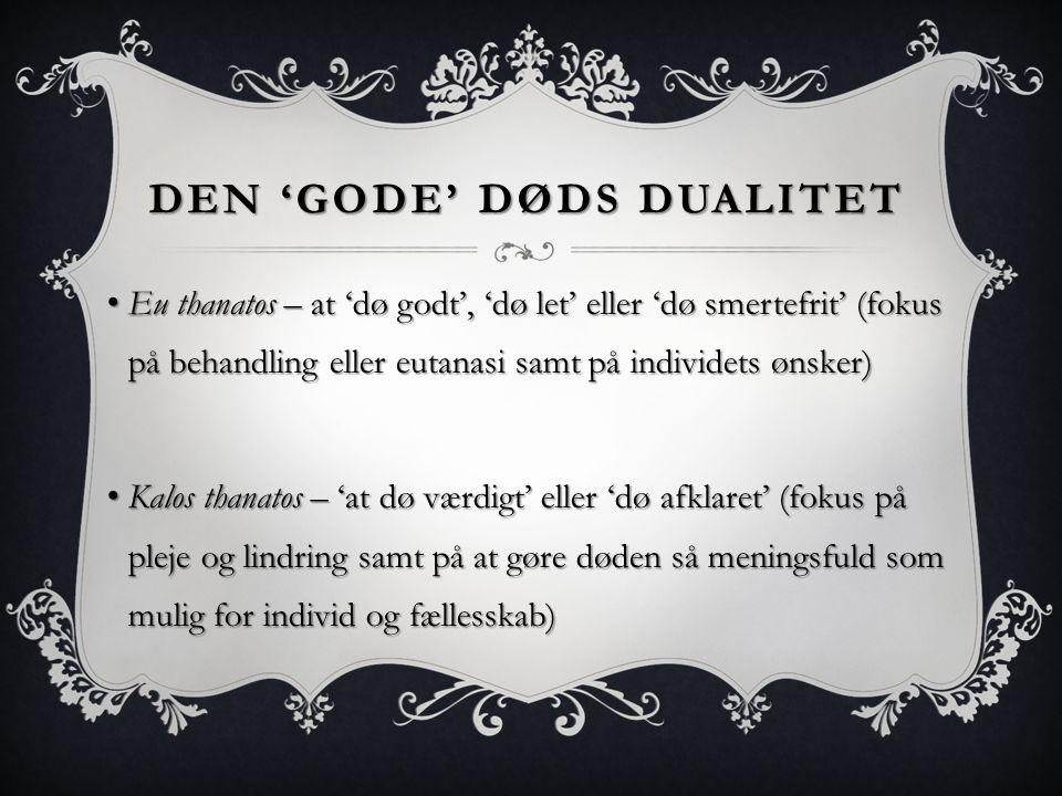 Den 'gode' døds dualitet