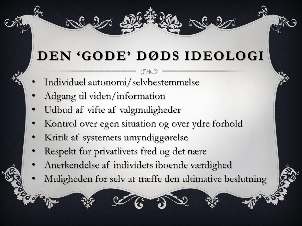 Den 'gode' døds ideologi