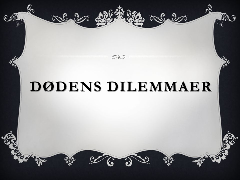 Dødens dilemmaer