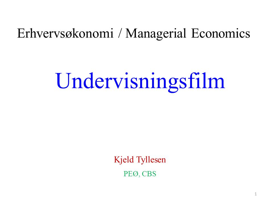 Undervisningsfilm Erhvervsøkonomi / Managerial Economics
