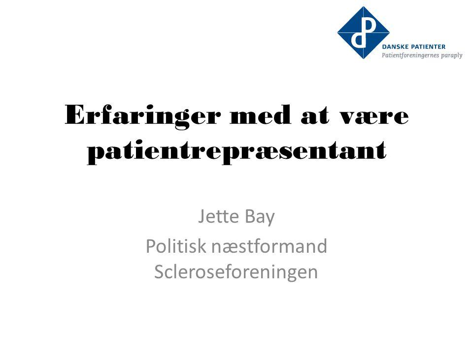 Erfaringer med at være patientrepræsentant