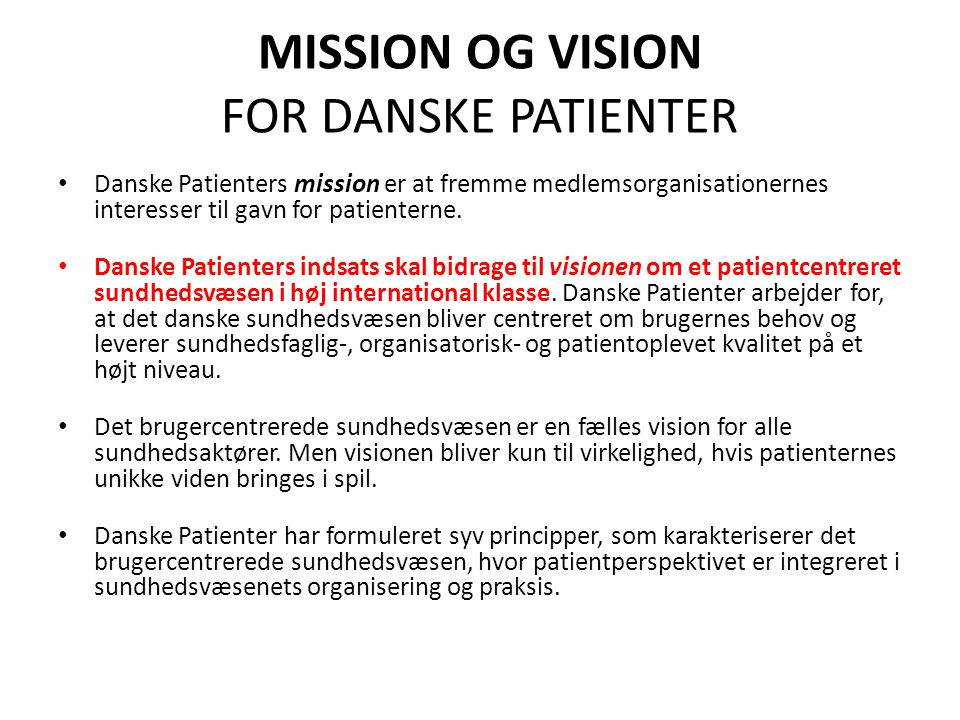 MISSION OG VISION FOR DANSKE PATIENTER