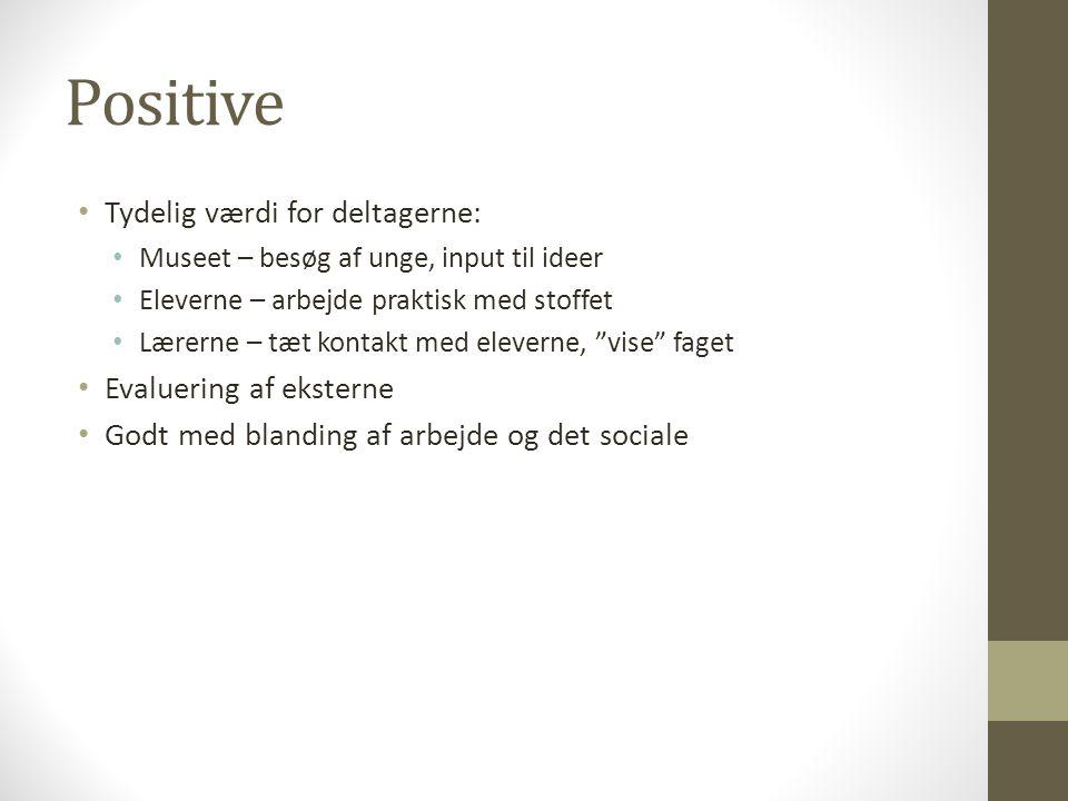 Positive Tydelig værdi for deltagerne: Evaluering af eksterne