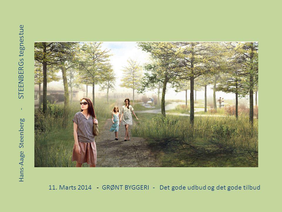 11. Marts 2014 - GRØNT BYGGERI - Det gode udbud og det gode tilbud