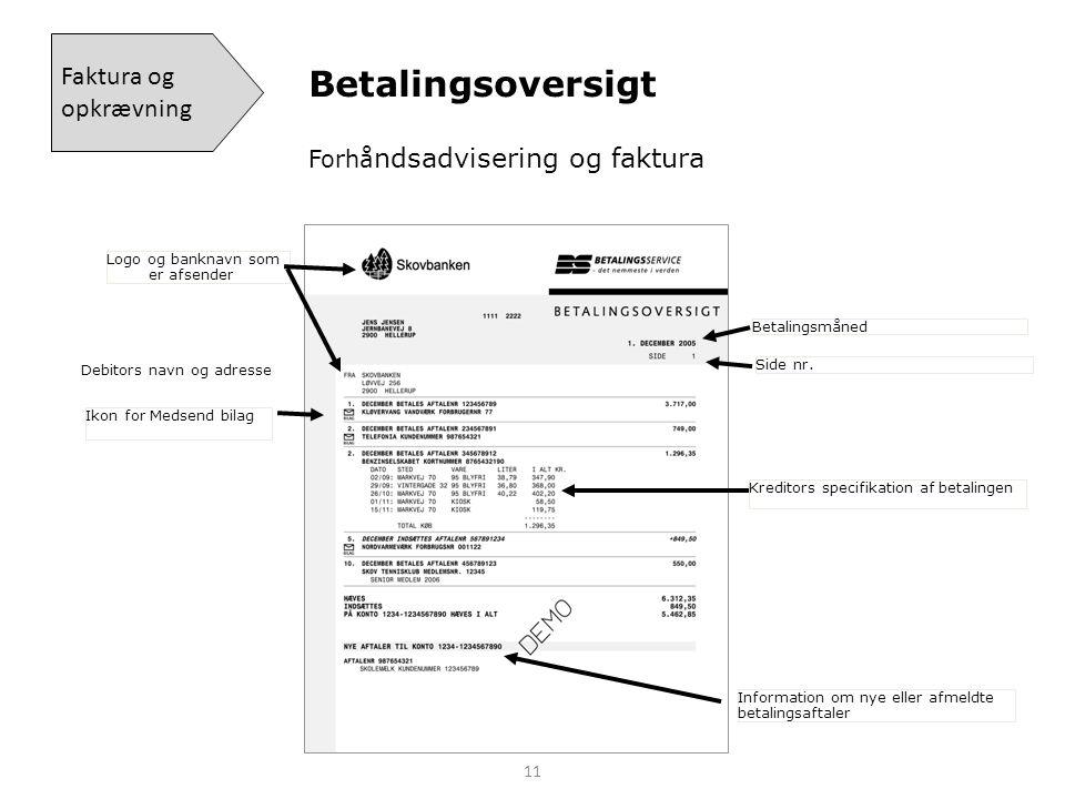 Betalingsoversigt Faktura og opkrævning Forhåndsadvisering og faktura