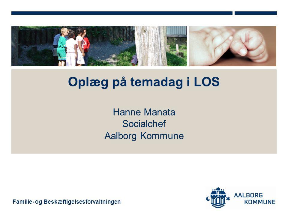 Hanne Manata Socialchef Aalborg Kommune