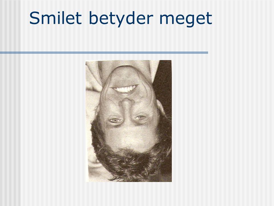 Smilet betyder meget