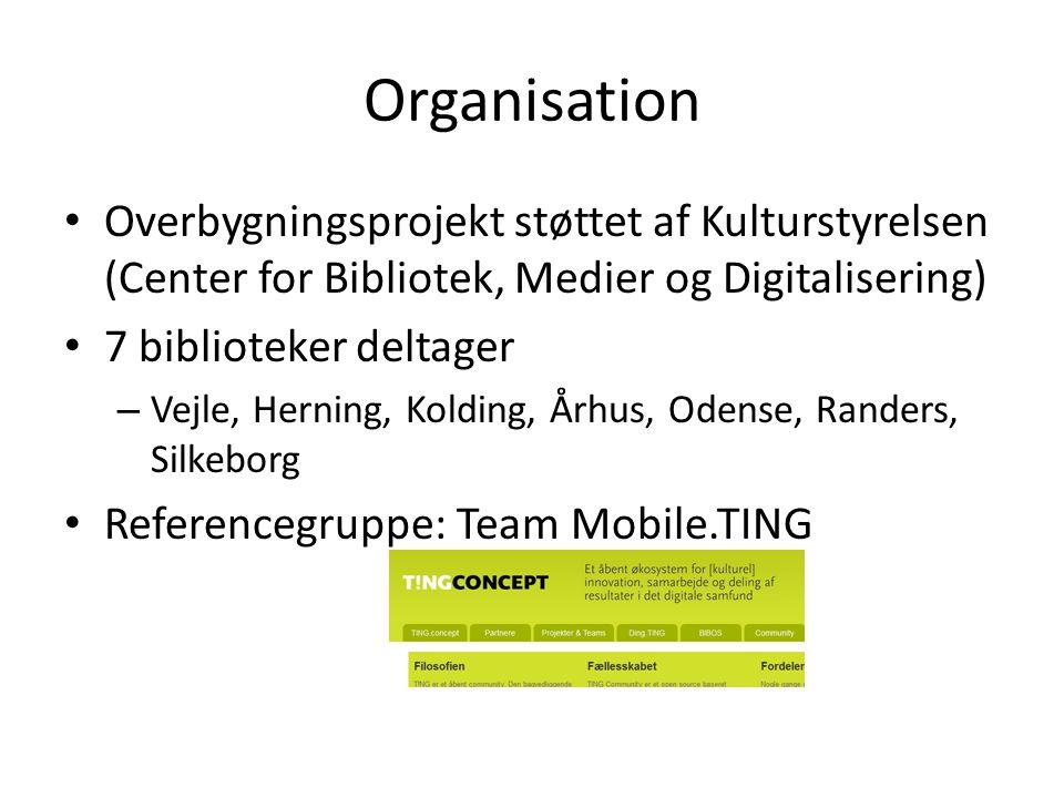 Organisation Overbygningsprojekt støttet af Kulturstyrelsen (Center for Bibliotek, Medier og Digitalisering)