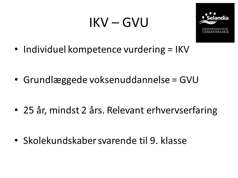 IKV – GVU Individuel kompetence vurdering = IKV