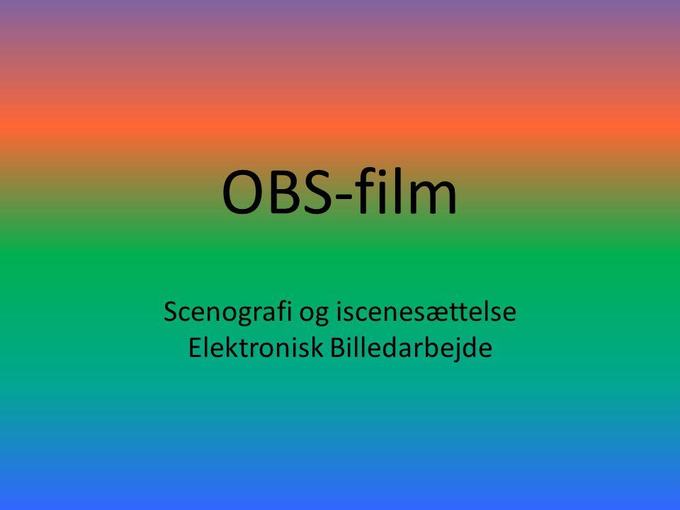 Scenografi og iscenesættelse Elektronisk Billedarbejde