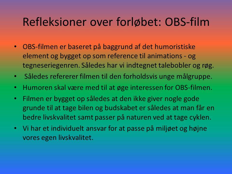 Refleksioner over forløbet: OBS-film