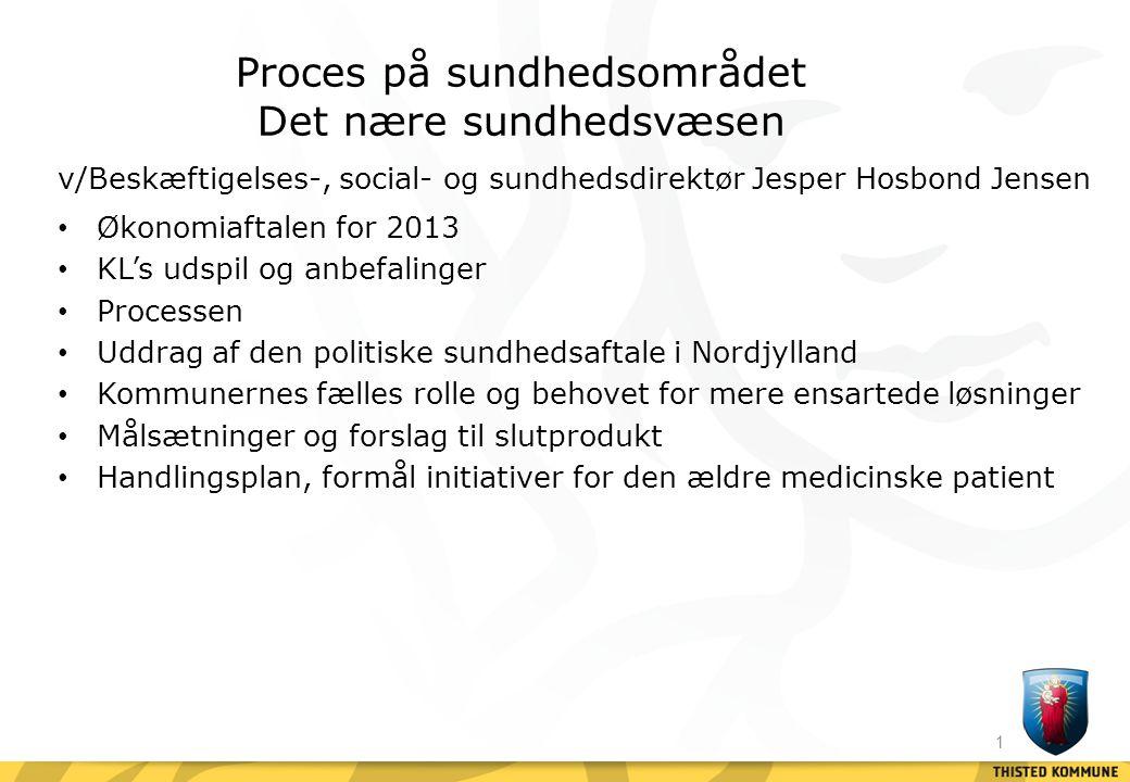 Proces på sundhedsområdet Det nære sundhedsvæsen