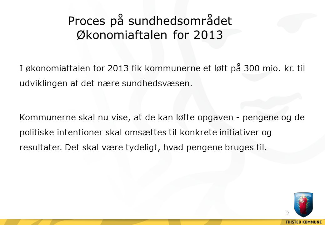 Proces på sundhedsområdet Økonomiaftalen for 2013