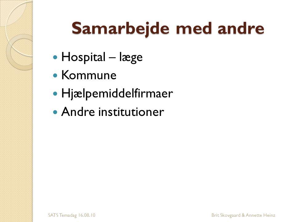 Samarbejde med andre Hospital – læge Kommune Hjælpemiddelfirmaer