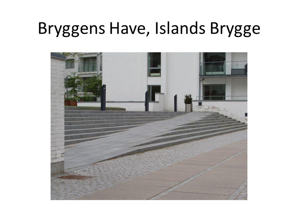 Bryggens Have, Islands Brygge